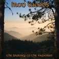 IRON WOODS – The Journey to the Paganism
