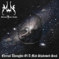 MEDIEVAL WINTER NIGHTS - Eternal Thoughts of a Mad Shadowed Soul