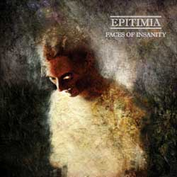 EPITIMIA - Faces of Insanity