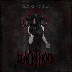 BLACKTHORN - Era Obscura
