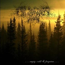 FROM THE SUNSET, FOREST AND GRIEF - Empty, Cold & Forgotten