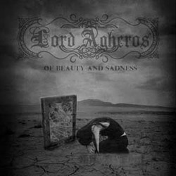 LORD AGHEROS – Of Beauty and Sadness