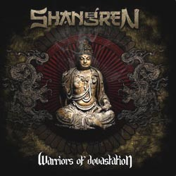 SHANGREN – Warriors of Devastation