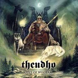 THEUDHO – Cult of Wuotan
