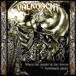 VALKNACHT – When the Might of the Storm Becomes Mine