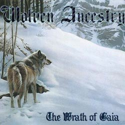 WOLVEN ANCESTRY – The Wrath of Gaia