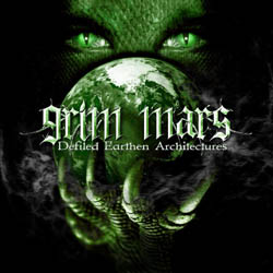 GRIM MARS - Defiled Earthen Architectures