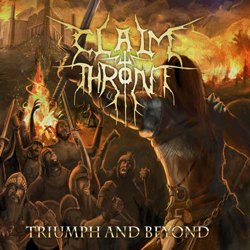 CLAIM THE THRONE - Triumph and Beyond