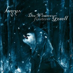 ANGIZIA - Des Winters Finsterer Gesell