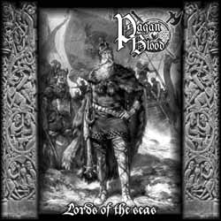 PAGAN BLOOD - Lords of the Seas