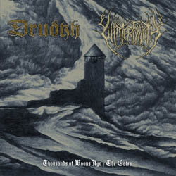 DRUDKH + WINTERFYLLETH -Thousands of Moon Ago + The Gates