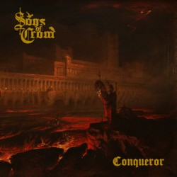 SONS OF CROM - Conqueror