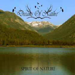 DREAMS OF NATURE - Spirit of Nature