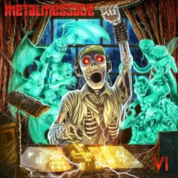 METALMESSAGE - VI