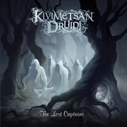 KIVIMETSAN DRUIDI - The Lost Captains