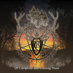 OLD CORPSE ROAD - Of Campfires and Evening Mists
