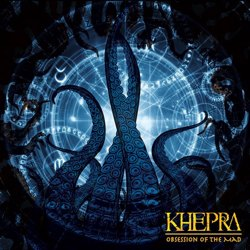 KHEPRA - Obsession of the Mad