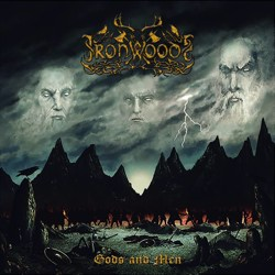 IRON WOODS - Gods and Men