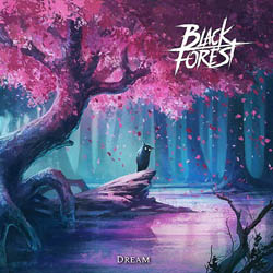 BLACK FOREST - Dream - cover