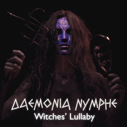 DAEMONIA NYMPHE - Witches Lullaby